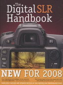 The digital SLR handbook