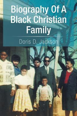 Biography of a Black Christian Family