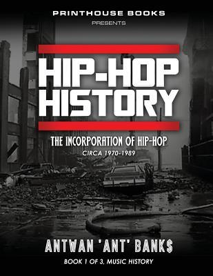 HIP-HOP History (Book 1 of 3)