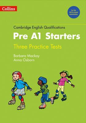 Practice Tests for Pre A1 Starters (Cambridge English Qualifications)