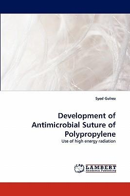 Development of Antimicrobial Suture of Polypropylene