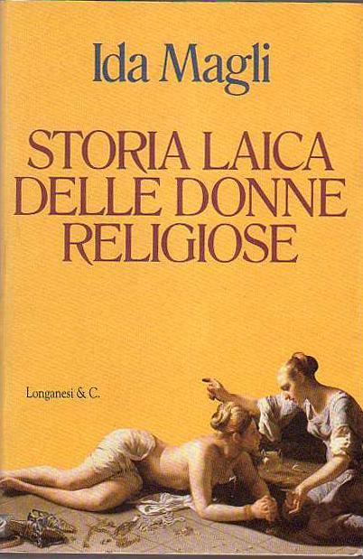 Storia laica delle d...