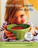 Better Than Peanut Butter & Jelly, Revised Edition