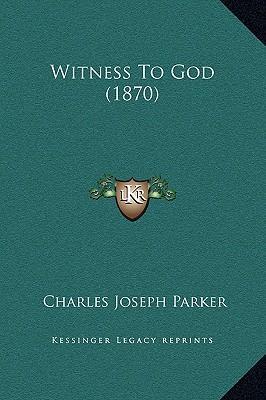 Witness to God (1870)