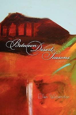 Between Desert Seasons