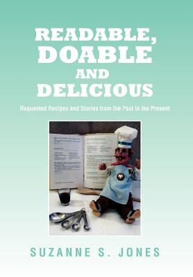 Readable, Doable and Delicious