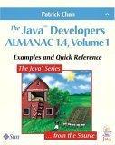 The Java Developers Almanac 1.4, Volume 1