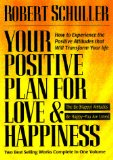 Your Positive Plan for Love and Happiness