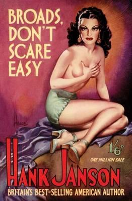 Broads Don't Scare Easy