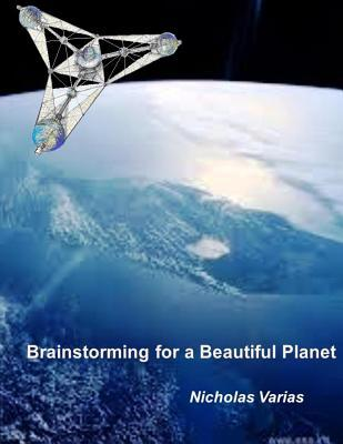 Brainstorming for a Beautiful Planet