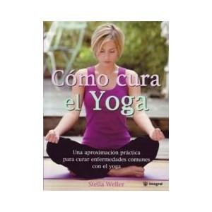 Cómo cura el Yoga