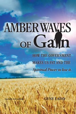 Amber Waves of Gain