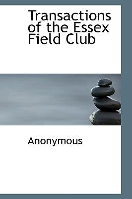 Transactions of the Essex Field Club
