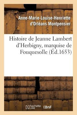 Histoire de Jeanne Lambert d'Herbigny, Marquise de Fouquesolle