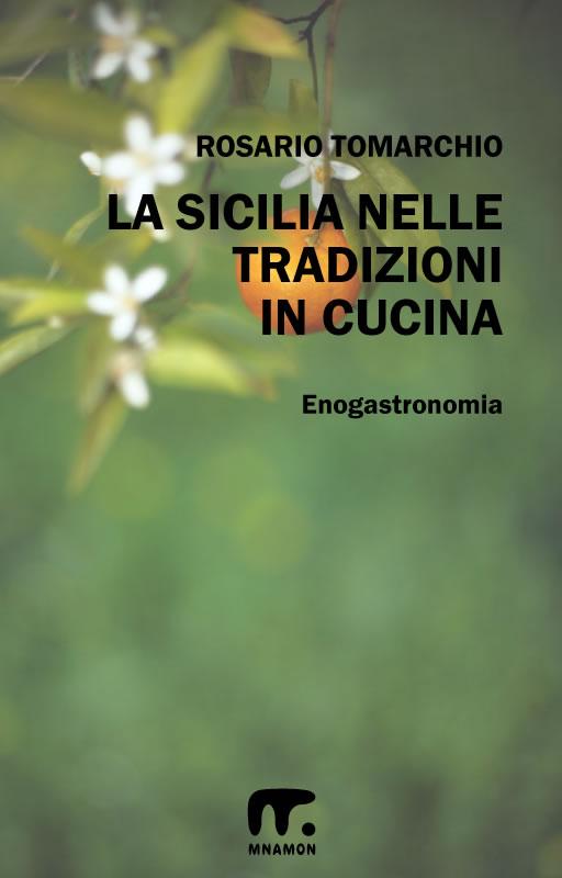 La Sicilia nelle tradizioni in cucina