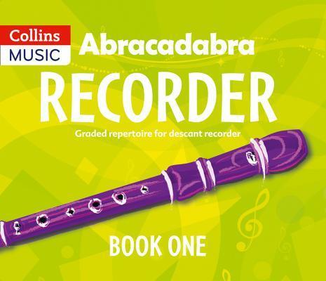 Abracadabra Recorder – Abracadabra Recorder Book 1 (Pupil's Book)