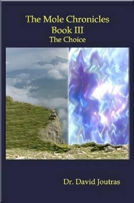 The Mole Chronicles - Book III