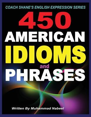 450 American Idioms and Phrases