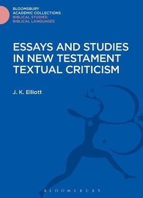 Essays and Studies in New Testament Textual Criticism