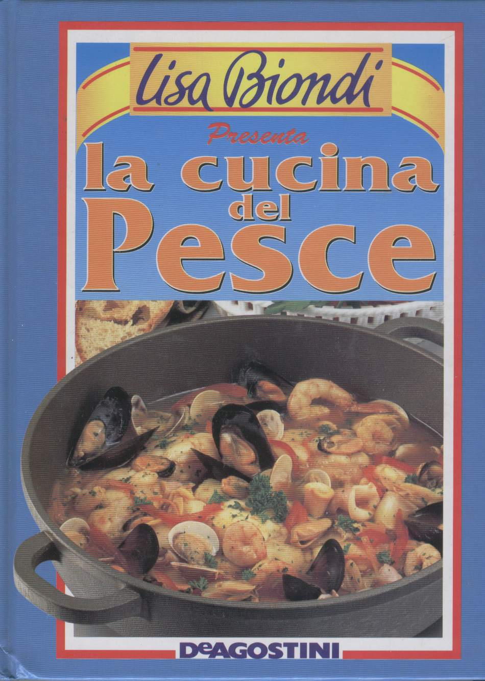 Lisa Biondi presenta: la cucina del pesce