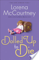 Dolled Up to Die (The Cate Kinkaid Files Book #2)