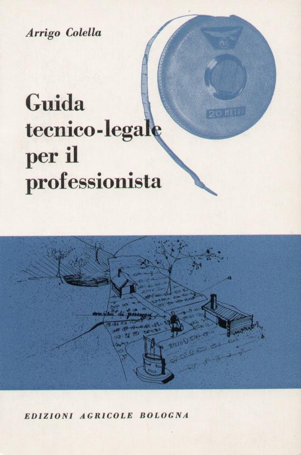 Guida tecnico-legale per il professionista
