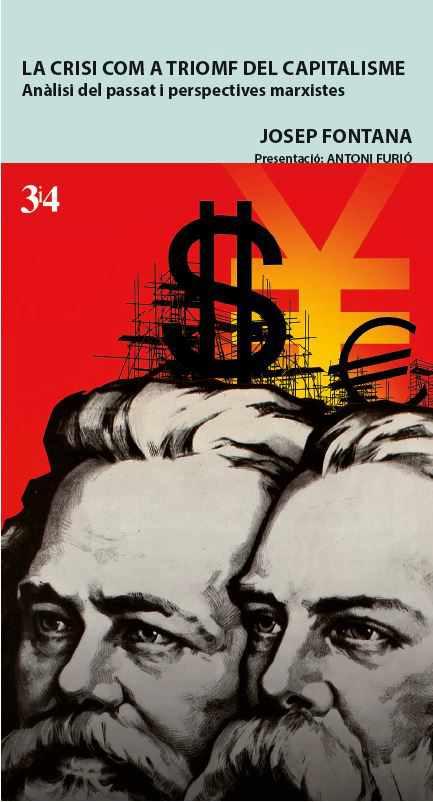 La crisi com a triomf del capitalisme