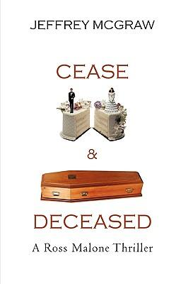 Cease & Deceased