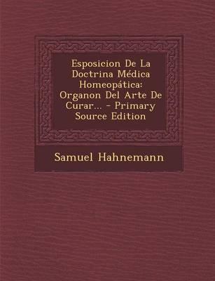 Esposicion de La Doctrina Medica Homeopatica