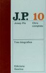 Obra completa de Josep Pla, 10: Tres biografies