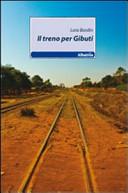 Il treno per Gibuti