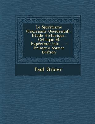 Le Spiritisme (Fakir...