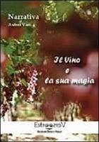 Il vino e la sua magia