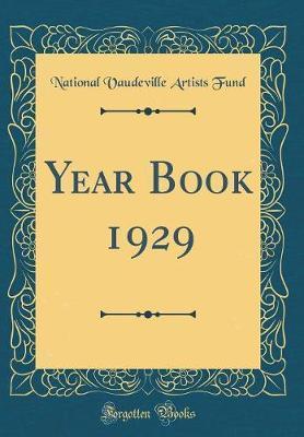 Year Book 1929 (Classic Reprint)