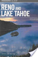 Insiders' Guide to Reno and Lake Tahoe