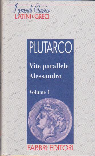 Vite parallele Alessandro Vol. I