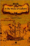 In the Wake of Galleons