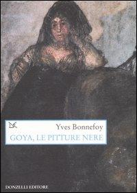 Goya, le pitture nere