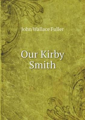Our Kirby Smith
