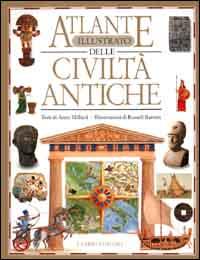 Atlante illustrato delle civiltà antiche