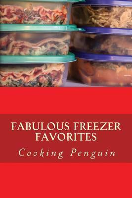 Fabulous Freezer Favorites