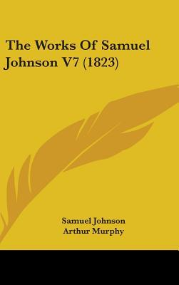 The Works of Samuel Johnson V7 (1823)