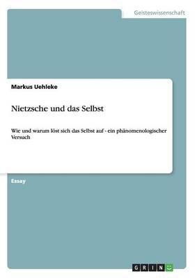 Nietzsche und das Selbst