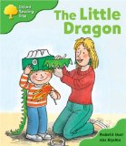 Oxford Reading Tree: Stage 2: More Patterned Stories: The Little Dragon: Pack A