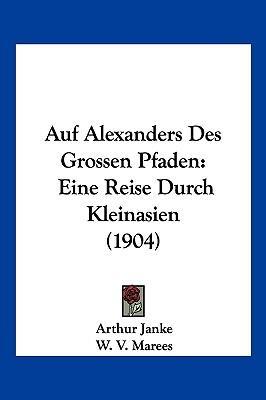 Auf Alexanders Des G...