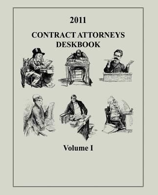 Contract Attorneys Deskbook, 2011