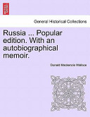 Russia Popular Edition with an Autobiographical Memoir
