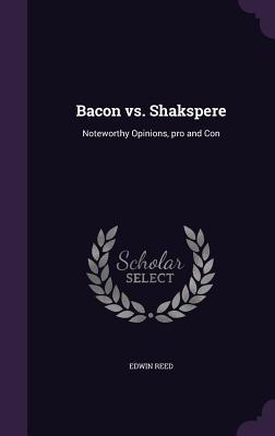 Bacon vs. Shakspere