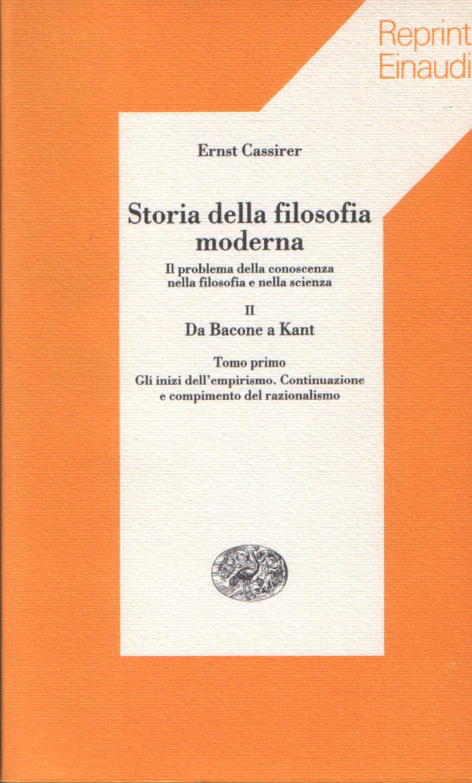 Storia della filosofia moderna vol. II, tomo primo.