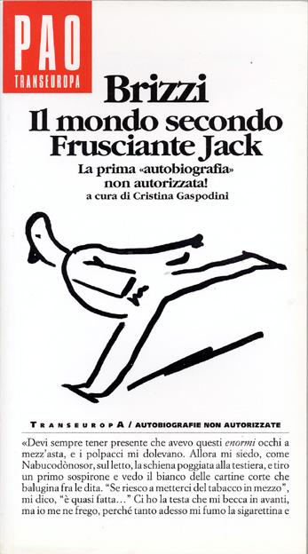 Brizzi - Il mondo secondo Frusciante Jack